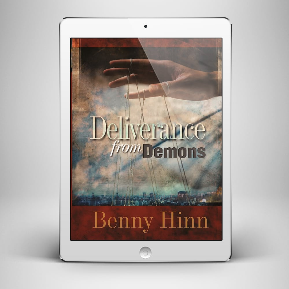 Deliverance from Demons - Front Cover - Benny Hinn Ministries