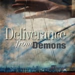 Deliverance From Demons