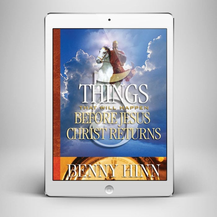 5 Things Before Christ Returns - Front Cover - Benny Hinn Ministries