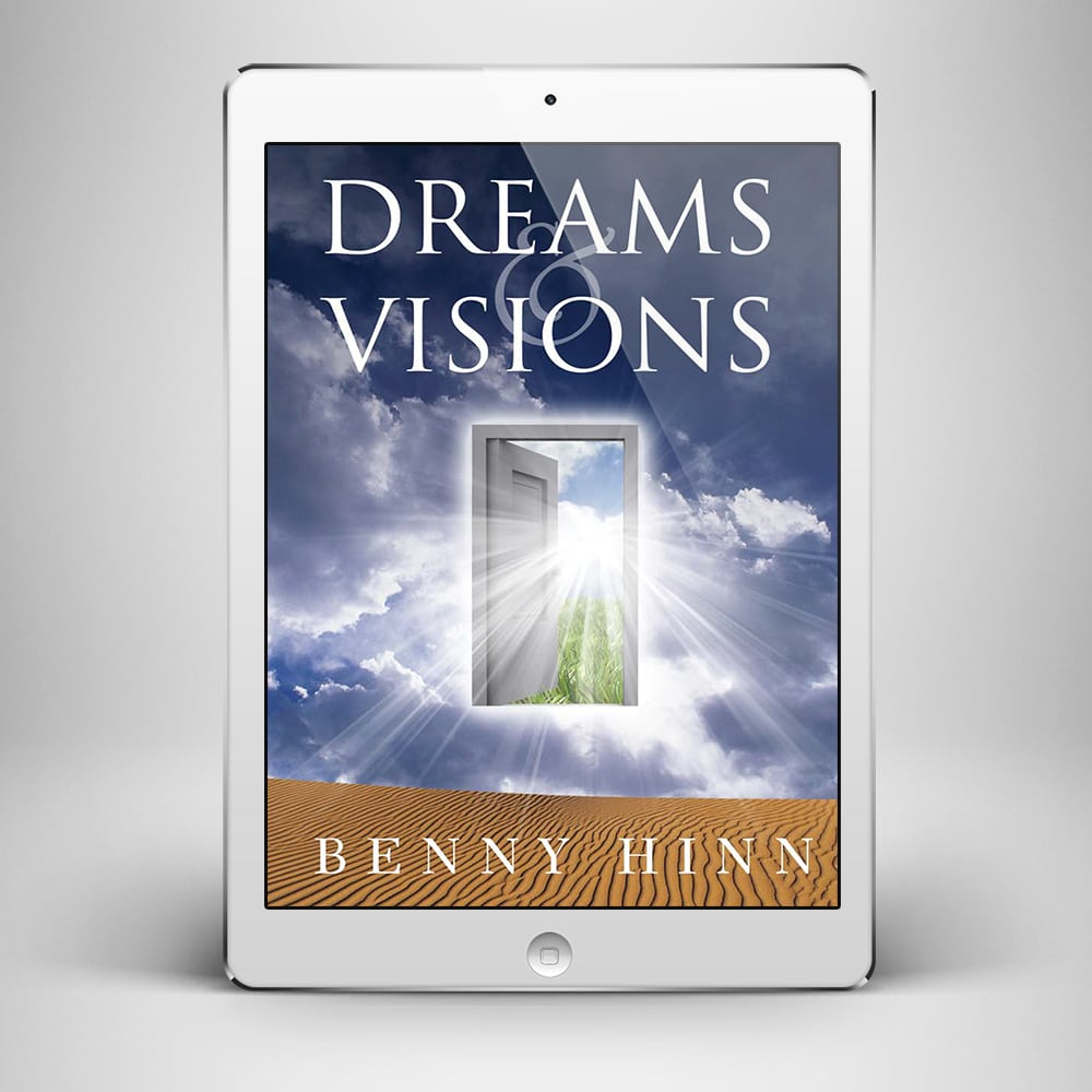 Dreams and Visions - Front Cover - Benny Hinn Ministries