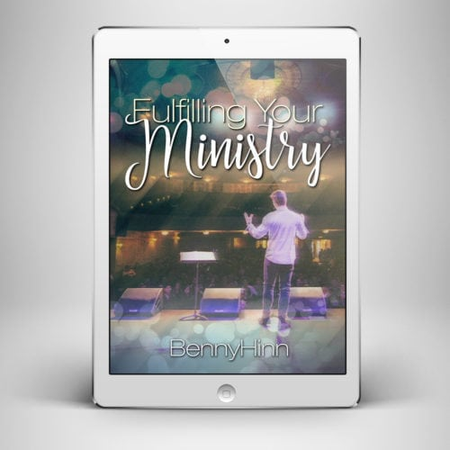 Fulfilling Your Ministry - Front Cover - Benny Hinn Ministries