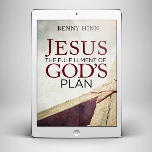Jesus Fulfillment of God's Plan - Front Cover - Benny Hinn Ministries