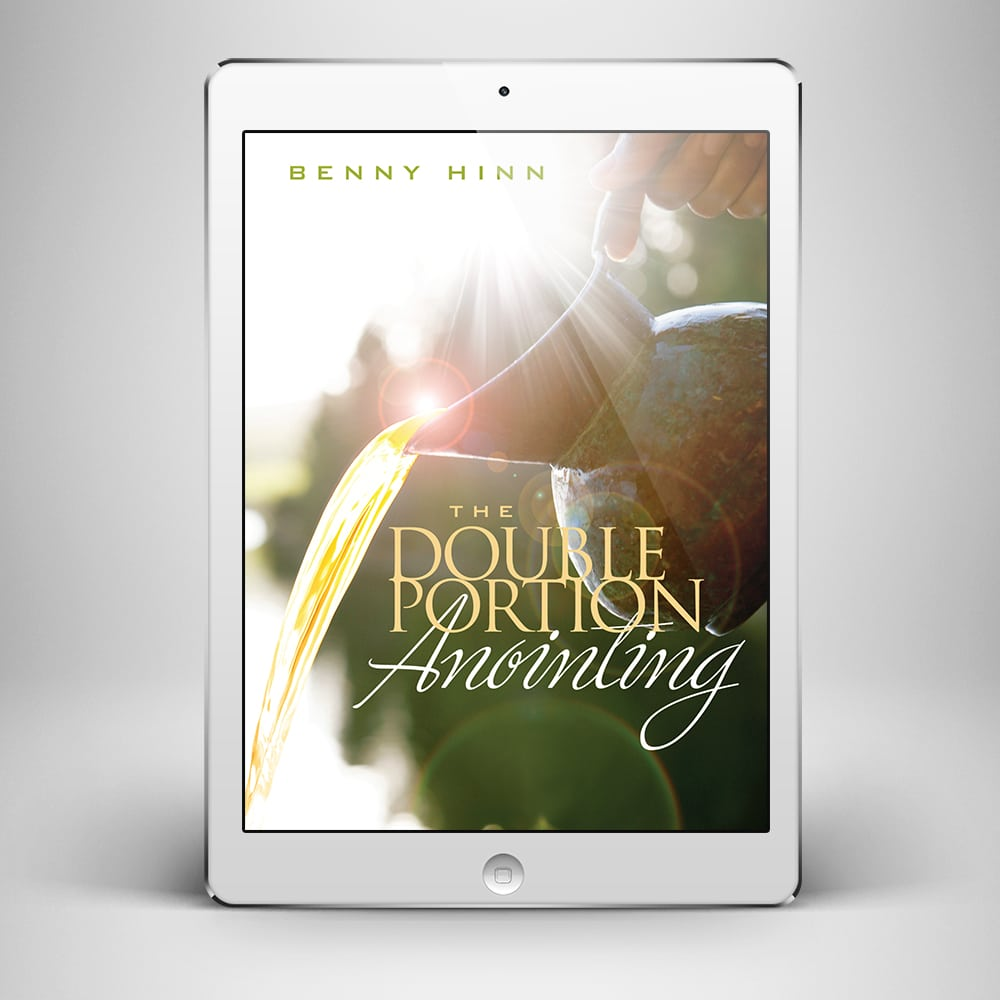 The Double Portion Anointing - Front Cover - Benny Hinn Ministries