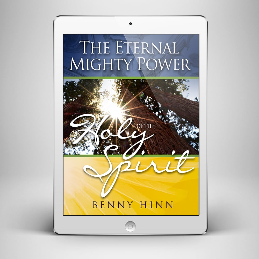 The Eternal Mighty Power of the Holy Spirit - Front Cover - Benny Hinn Ministries
