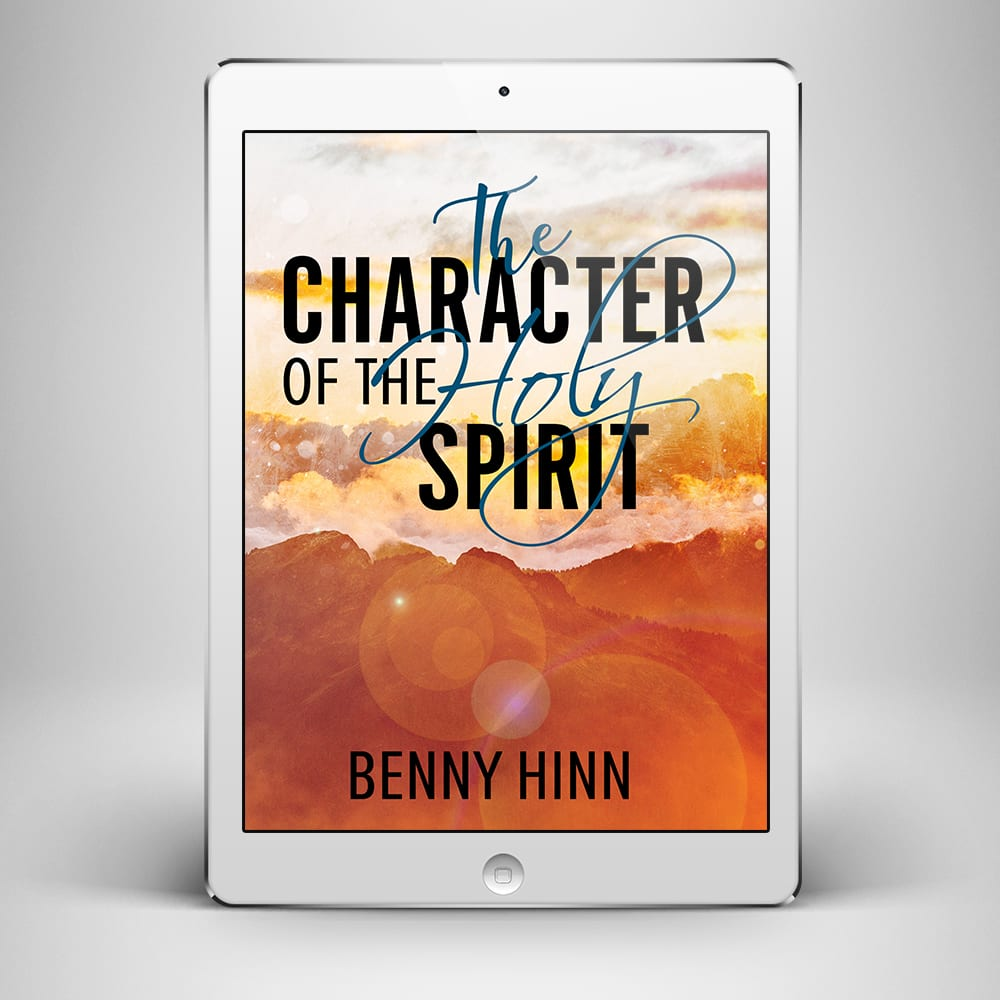 Character of the Holy Spirit - Front Cover - Benny Hinn Ministries