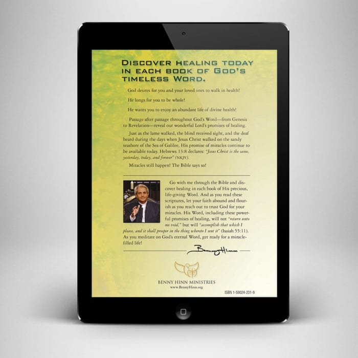 Promises for Your Healing Ebook - Back Cover - Benny Hinn Ministries