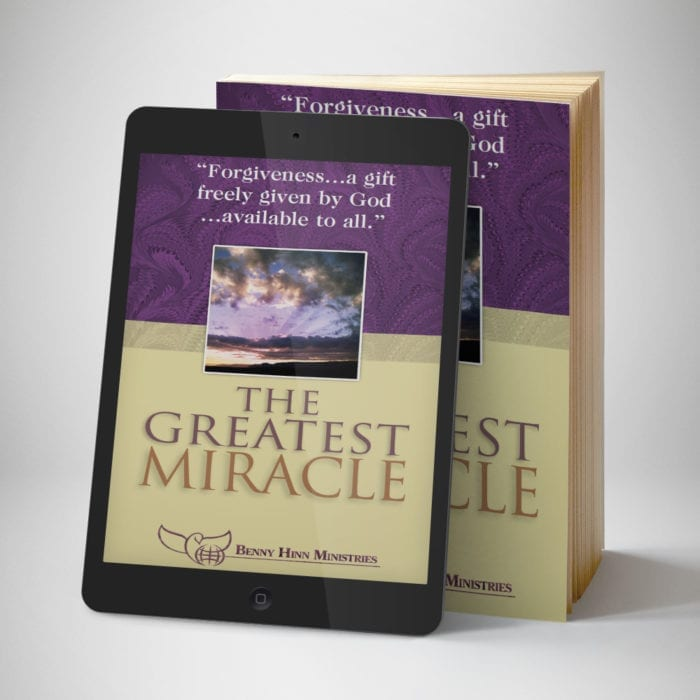 The Greatest Miracle English eBook - front cover - Benny Hinn Ministries
