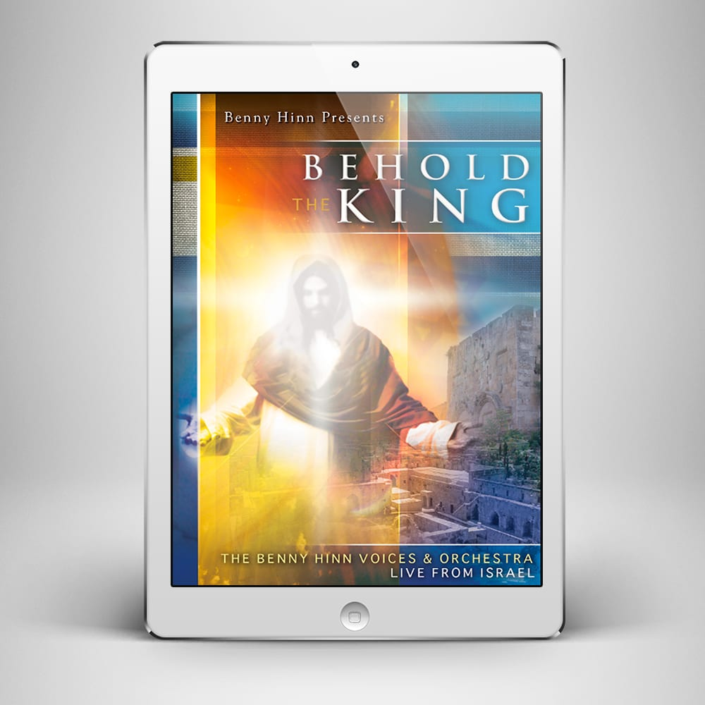 Behold The King - Front Cover - Benny Hinn Ministries
