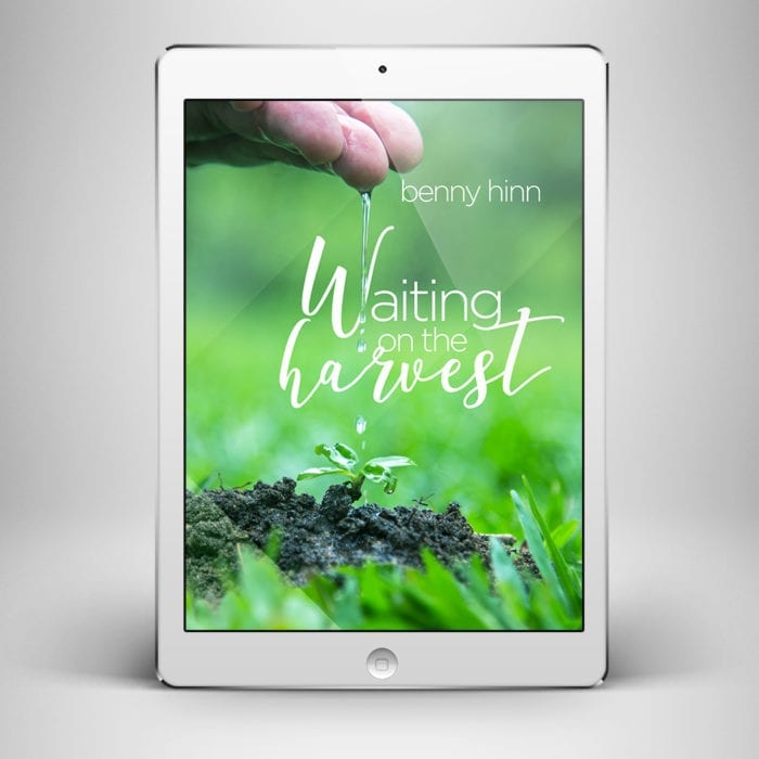 Waiting on the Harvest - Front Cover - Benny Hinn Ministries