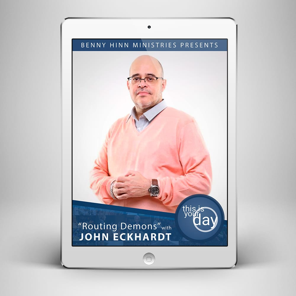Routing Demons with John Eckhardt - Front Cover - Benny Hinn Ministries