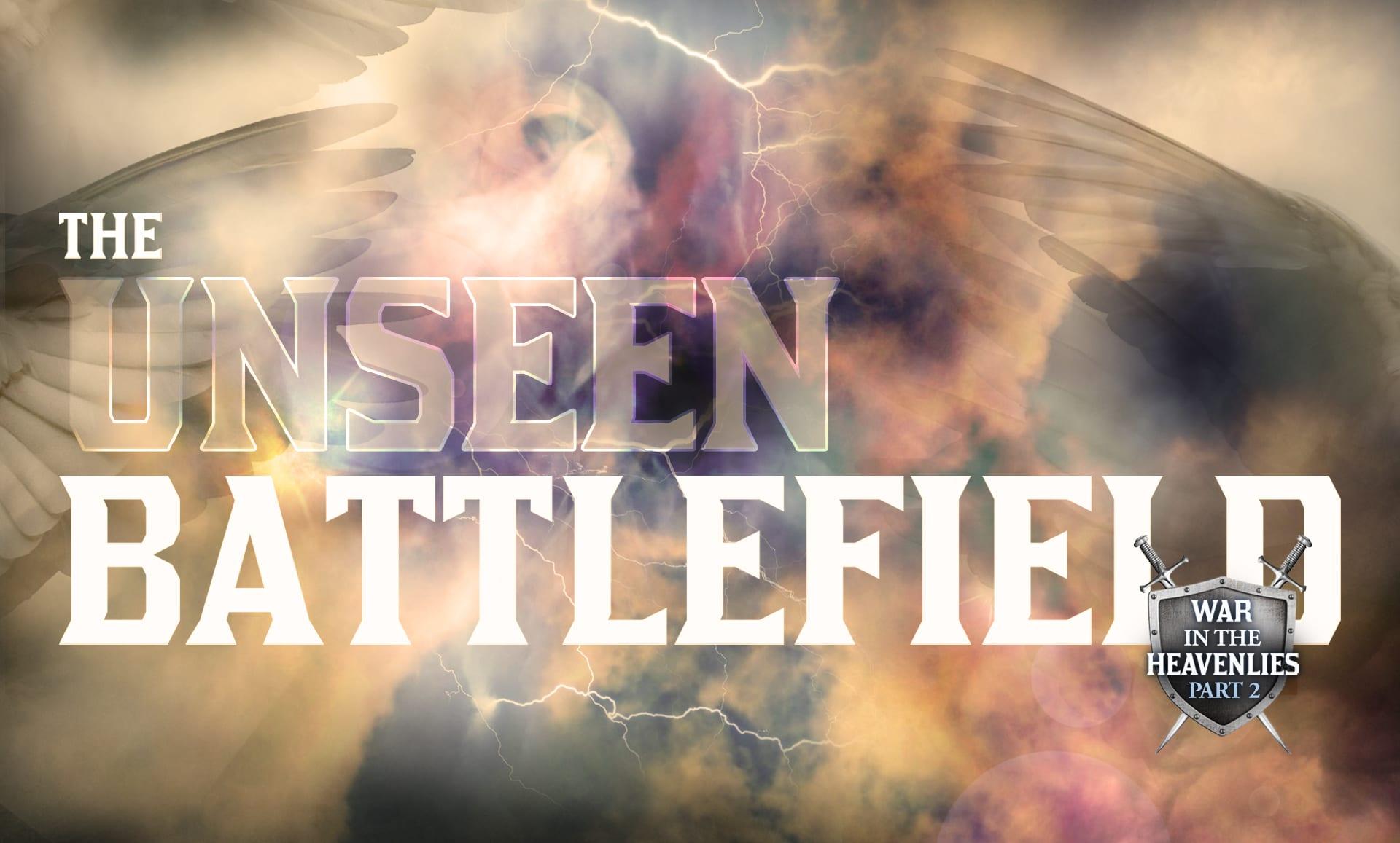 War in the Heavenlies Part 2